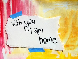 With-you-i-am-home
